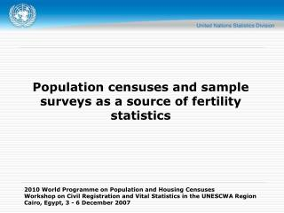 Population censuses and sample surveys as a source of fertility statistics