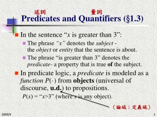 Predicates and Quantifiers (§1.3)