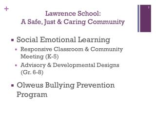 Lawrence School:  A Safe, Just & Caring Community