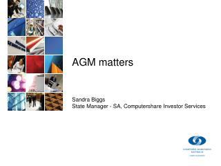 AGM matters