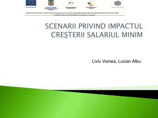 SCENARII PRIVIND  IMPACTUL CRE ȘTERII SALARIUL MINIM