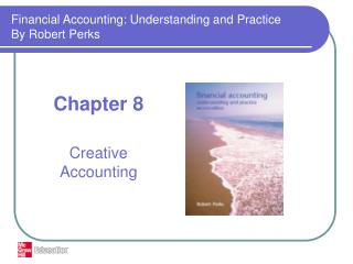 Financial Accounting: Understanding and Practice By Robert Perks