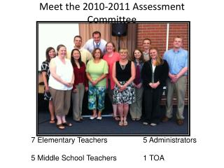 Meet the 2010-2011 Assessment Committee