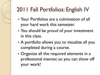 2011 Fall Portfolios: English IV