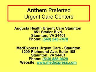 Anthem  Preferred  Urgent Care Centers