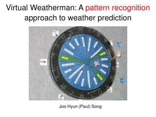 Virtual Weatherman: A  pattern recognition  approach to weather prediction