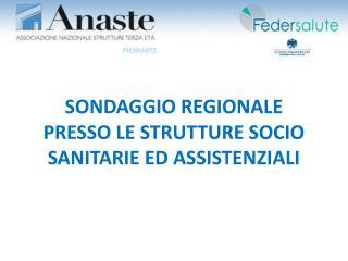 SONDAGGIO REGIONALE PRESSO LE STRUTTURE SOCIO SANITARIE ED ASSISTENZIALI