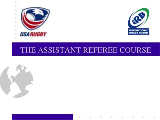 THE ASSISTANT REFEREE COURSE