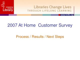 2007 At Home  Customer Survey