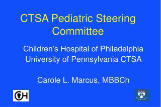 CTSA Pediatric Steering Committee