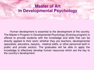 Master of Art  in Developmental Psychology