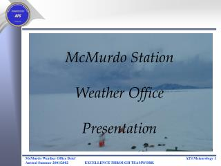 McMurdo Station Weather Office Presentation