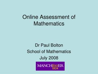 Online Assessment of Mathematics