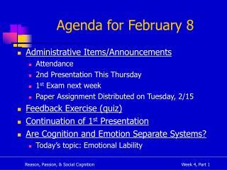 Agenda for February 8