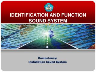 IDENTIFICATION AND FUNCTION SOUND SYSTEM