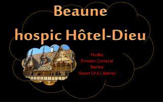 Beaune  hospic  Hôtel - Dieu