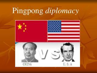 Pingpong  diplomacy