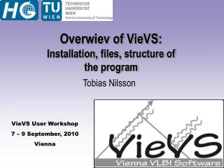 Overwiev of VieVS: Installation, files, structure of the program