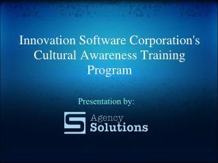Innovation Software Corporation's Cultural Awareness Training Program