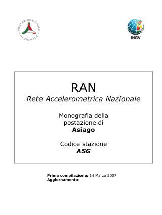 RAN Rete Accelerometrica Nazionale Monografia della postazione di Asiago Codice stazione ASG
