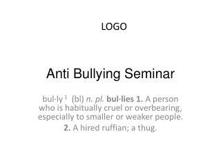 Anti Bullying Seminar