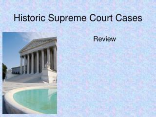 Historic Supreme Court Cases