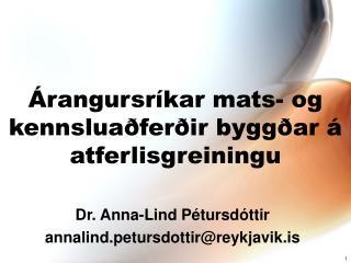 Árangursríkar mats- og kennsluaðferðir byggðar á atferlisgreiningu