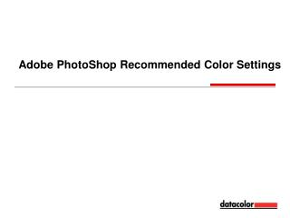 Adobe PhotoShop Recommended Color Settings