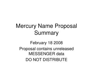 Mercury Name Proposal Summary