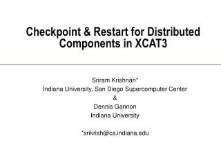 Checkpoint & Restart for Distributed Components in XCAT3