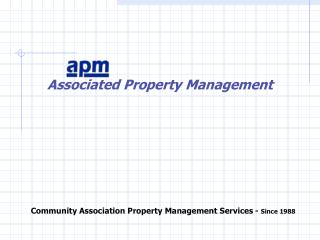 Community Association Property Management Services -  Since 1988