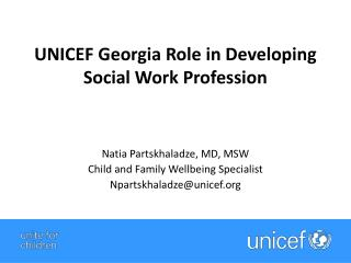 UNICEF Georgia Role in Developing Social Work Profession