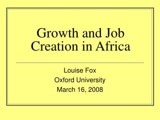Growth and Job Creation in Africa
