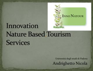 Innovation  N ature  Based Tourism  Services