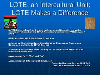 LOTE; an Intercultural Unit; LOTE Makes a Difference