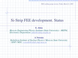 Si-Strip FEE development. Status