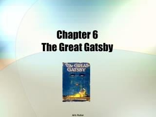 Chapter 6 The Great Gatsby