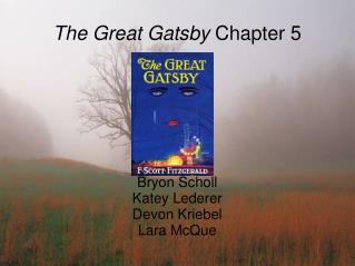 The Great Gatsby  Chapter 5