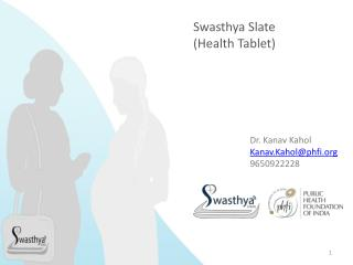 Swasthya Slate (Health Tablet)