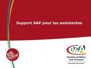 Support SAP pour les assistantes