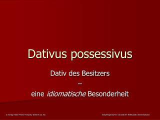 Dativus possessivus