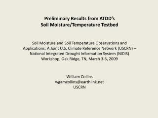 Preliminary Results from ATDD's Soil Moisture/Temperature Testbed