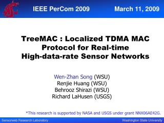 TreeMAC : Localized TDMA MAC Protocol for Real-time  High-data-rate Sensor Networks