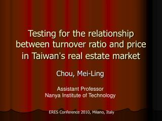 Testing for the relationship between turnover ratio and price in Taiwan ' s real estate market
