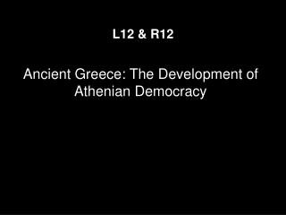 Ancient Greece: The Development of Athenian Democracy