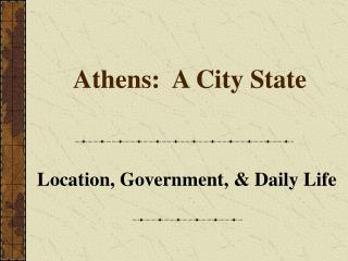 Athens:  A City State
