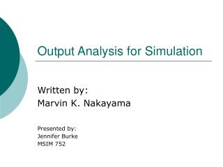Output Analysis for Simulation