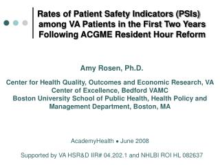 Rates of Patient Safety Indicators (PSIs)          among VA Patients in the First Two Years