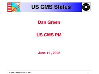 US CMS Status