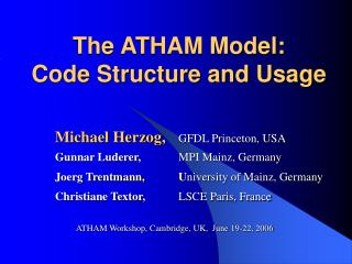 The ATHAM Model:  Code Structure and Usage